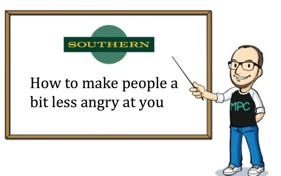 Some advice for Southern Rail on how to deliver bad news